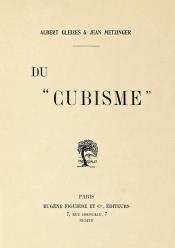 1912 : Du Cubisme, par Albert Gleizes et Jean Metzinger