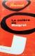 1963, La Colère de Maigret