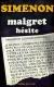 1968, Maigret hésite