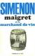 1970, Maigret et le marchand de vin