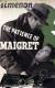 1939, The Patience of Maigret (La tête d'un homme, Le chien jaune) - anglais