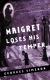 2003, Maigret loses his temper - américain
