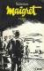 1982, Maigret viaja